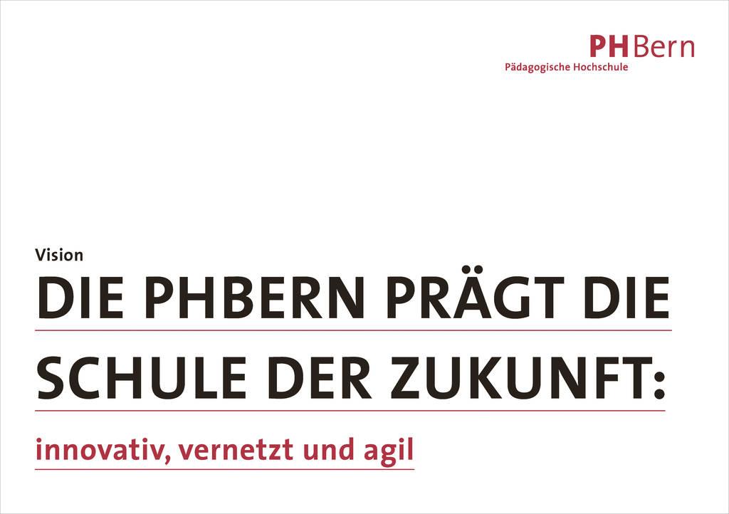 Die Vision der PHBern.