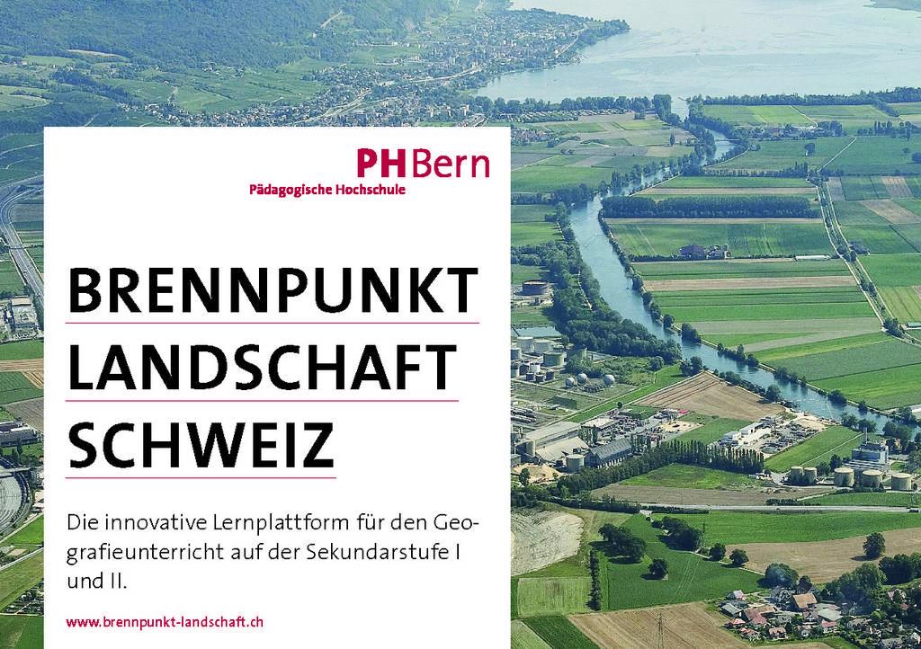 Praxisnahe Produkte für das Berufsfeld: zum Beispiel die Onlineplattform Brennpunkt Landschaft Schweiz